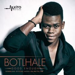 Botlhale - Good Enough