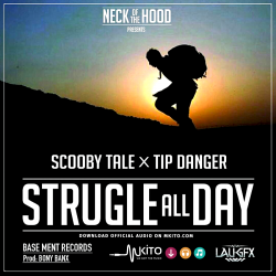 Neck Of The Hood - Struggle All Day