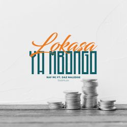 Dab Muzik Ent - Raf Mc-Lokasa ya Mbongo