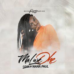 NANA PAUL - Nitazimia (Malwedhe Cover)
