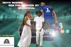 Nackvocal - Nackvocal Moyo Mashine Ben Pol'sCover.mp3