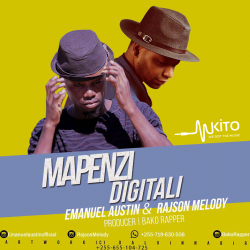 Emanuel Austin - Mapenzi Digitali Ft. Rajson Melody (Prod by Bako Rapper)