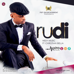 Nedy Music - Rudi Ft Christian Bella