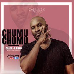 Chaba - Chum Chum (ft. G Nako)