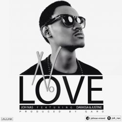 joh nas - NO LOVE (Prod By Gard)