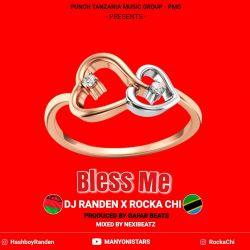 Rocka Chi - Bless Me