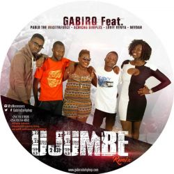 Gabiro Dahiphop - Ujumbe Remix