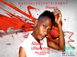 wabishi unity - Adijose - Unapendwa