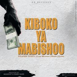 Nyandu tozzy - Kiboko ya mabishoo - Nyandu Tozzy Feat Cliff mtindo+Deddy+Gosby