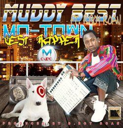Bboy RoaN - MuddyBest Mo_TowN_Best_RappER Prod by Bboy RoanBeats