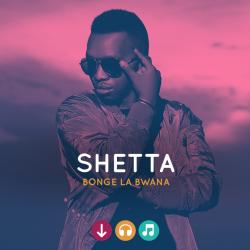 Shetta - Bonge la Bwana
