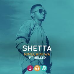 Shetta - Nimechokwa Ft Belle9