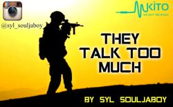 Syl Souljaboy - THEY TALK TOO MUCH (Produced by Sili)