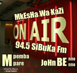Mipazo - Mkesha Wa Kazi Sibuka Fm 94.5