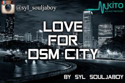 Syl Souljaboy - LOVE FOR DSM CITY