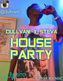 Syl Souljaboy - HOUSE PARTY  (Dullvani ft Steva)