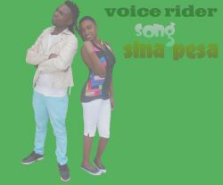 voice rider ft remmy g sina pesa