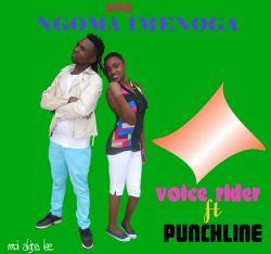 chasu boy - voice rider ft punchline ngoma imenoga