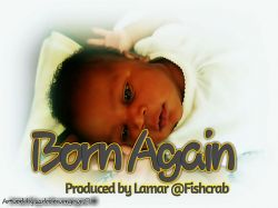 Carlos - Born Again-Carlos ft Gifted