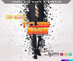 MOS CLASSIC - FIRST CLASS NIGGER