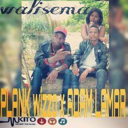 Plank wizzo  - Plank wizzo ft Adam Lamar -_-walisema
