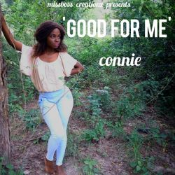 CONNIE - Good for Me