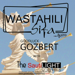 Goodluck Gozbert - Wastahili Sifa