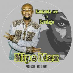 KAMANDA V - KAMANDA VEE - NIPE MAX