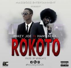 Mikey Joe - Rokoto