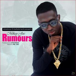 Mikey Joe - Rumours ft. Kd Bakes