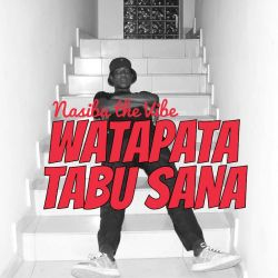 WISER ON BEATZ - Nasibu the Vibe - Watapata Tabu Sana