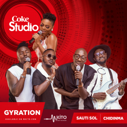 Coke Studio Africa - Gyration - Sauti Sol and Chidima