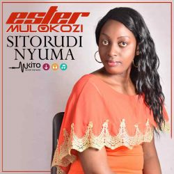 Ester Mulokozi - Sitorudi Nyuma