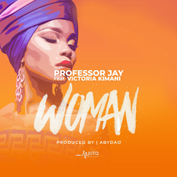 Professor Jay - Woman Ft. Victoria Kimani (Produced by Abydad)