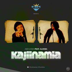 Abdu Kiba - Kajiinamia (ft Alikiba)