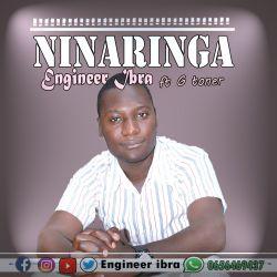 Engineer Ibra - Ninaringa (ft. G Toner)