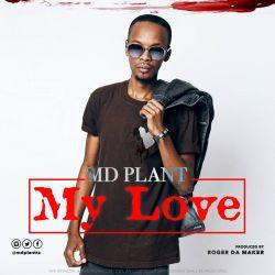 Mdplant - MY LOVE