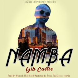 Gib Carter - Namba [ Prod. by Wanted ]