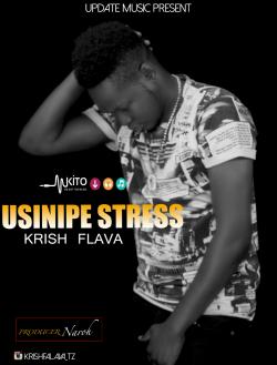 Krish flavour - Krish Flava_Usinipe Stress