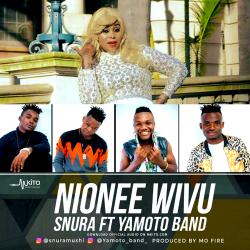 Snura - Nionee Wivu Ft. Yamoto Band