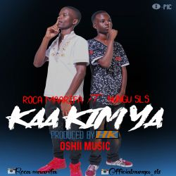 Xumah The Don - ROCA MAARIFA FT NUNGU SLS-KAA KIMYA-Produced by.HK OSHII MUSIC
