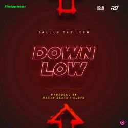 Balulu Theicon - DOWN LOW
