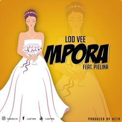 Lod Vee - Mpora (ft. Pielina)