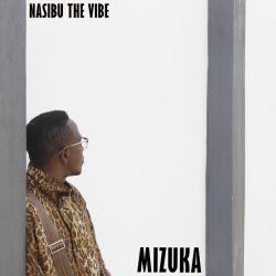 Nasibu the Vibe - Mizuka