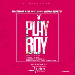 Daxo Chali - Haitham Kim Ft. Wema Sepetu - Play Boy