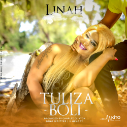 Linah - Tuliza Boli (Produced by Charlzclinton)