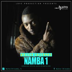 Walter Chilambo - Namba Moja