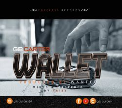 Gib Carter - Wallet [ Prod by. Wanted ]