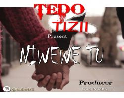 Mazuu Entertainment - TEDO TIZII NIWEWE TU