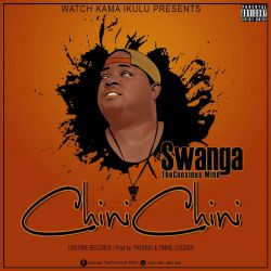 Big Boy Swanga - CHINI CHINI